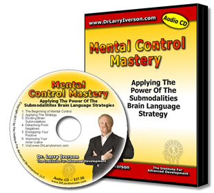 Mental Control Mastery | Mind Control | Control Mind | Control Mental | Dr. Larry Iverson